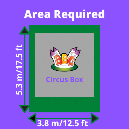 Circus Box Area Required